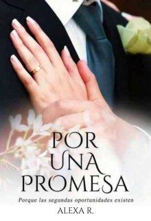 """Libro. """"Por una promesa ( Saga inevitables #1)"""" Leer online"""