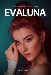 """Libro. """"Evaluna ( Eternos, libro #2)"""" Leer online"""