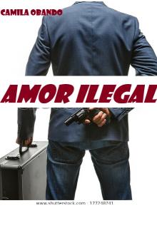 """Libro. """"amor ilegal """" Leer online"""