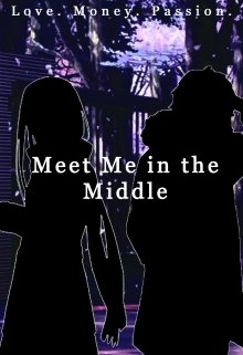 "Book. ""Meet Me in the Middle"" read online"
