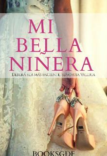"""Libro. """"Mi bella niñera"""" Leer online"""