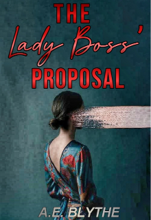 """Book. """"The Lady Boss' Proposal"""" read online"""