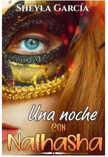 Una noche con Nathasha de Sheyla García