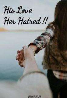 """Book. """"His Love Her Hatred"""" read online"""