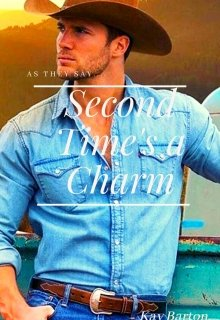 """Book. """"Second Time's A Charm"""" read online"""