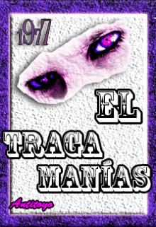 """Libro. """"El Traga Manías"""" Leer online"""