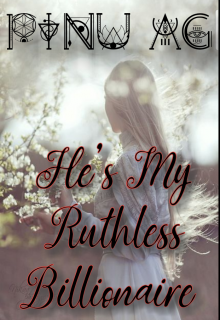 """Book. """"He's My Ruthless Billionaire"""" read online"""