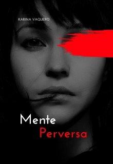 "Libro. ""Mente perversa"" Leer online"