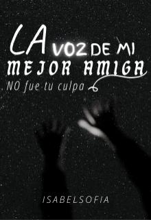 """Libro. """"La Voz De Mi Mejor Amiga..."""" Leer online"""