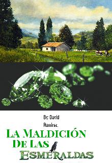 """Libro. """"La Maldición De Las Esmeraldas - El Embrujo Verde. 1/6 """" Leer online"""