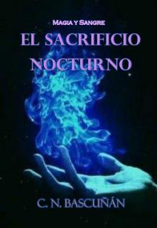 """Libro. """"El sacrificio nocturno"""" Leer online"""