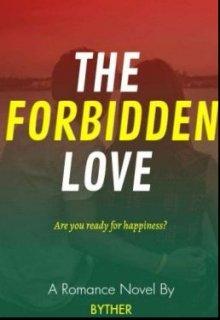 "Book. ""The Forbidden Love"" read online"