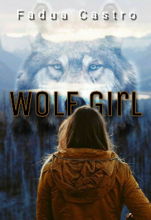 """Libro. """"Wolf Girl"""" Leer online"""