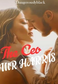 """Book. """"The Ceo, Mr Harris"""" read online"""