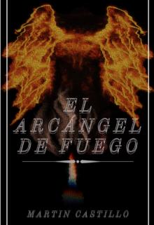 """Libro. """"El Arcángel de Fuego """" Leer online"""
