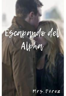 """Libro. """"Escapando del Alpha"""" Leer online"""