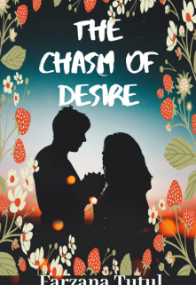 "Book. ""The chasm of desire"" read online"