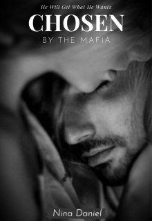"Book. ""Chosen By The Mafia"" read online"