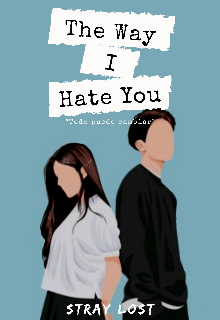"Libro. ""The Way I Hate You"" Leer online"