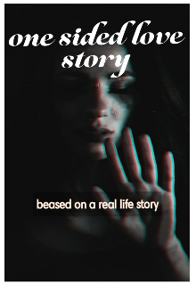 """Book. """"One sided love story"""" read online"""