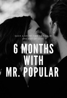 """Book. """"6 Months With Mr Popular"""" read online"""