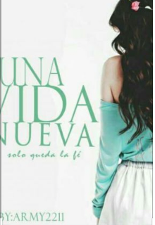 """Libro. """"Una Vida Nueva """" Leer online"""