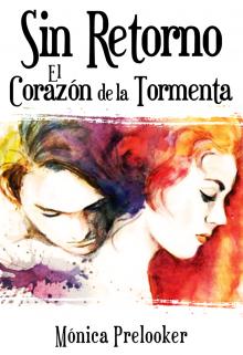 """Libro. """"Sin Retorno 2 - El Corazón de la Tormenta"""" Leer online"""