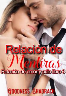 "Libro. ""Relación de Mentiras ( R O A 3)"" Leer online"