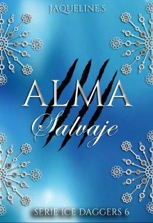 """Libro. """"Alma Salvaje [serie Ice Dagers 6]"""" Leer online"""