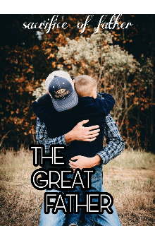 "Book. ""The great father"" read online"