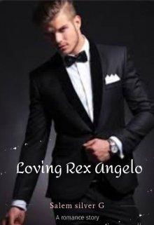 "Book. ""Loving Rex Angelo"" read online"