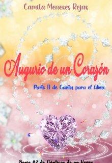 """Libro. """"Augurio de un Corazón [parte Dos de Cantos para el Alma]"""" Leer online"""