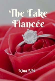 """Book. """"The Fake Fiancée"""" read online"""