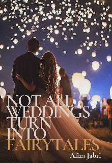 """Book cover """"Not All Weddings Turn Into Fairytales"""""""