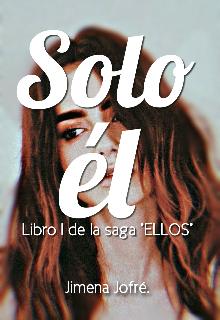 """Libro. """"Solo él [#1]"""" Leer online"""