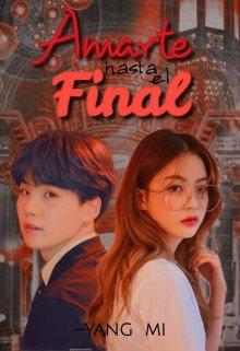"Libro. ""Amarte hasta el final — Min Yoongi —"" Leer online"