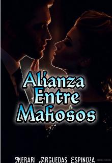 """Libro. """"Alianza entre Mafiosos (terminada) """" Leer online"""