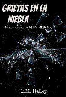 """Libro. """"Grietas en la Niebla"""" Leer online"""