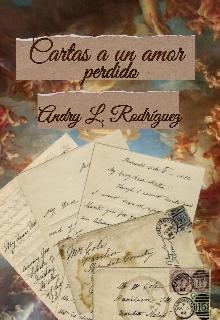 """Libro. """"Cartas a un amor perdido"""" Leer online"""