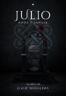 """Libro. """"Julio amor y sangre (libro nro2) """" Leer online"""