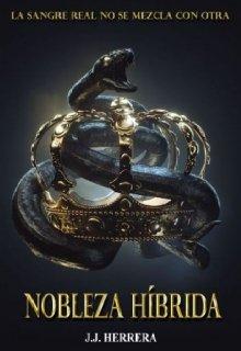 """Libro. """"Nobleza Híbrida"""" Leer online"""