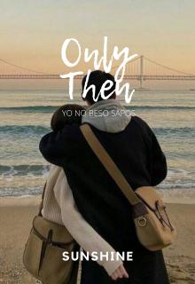 "Libro. ""Only Then"" Leer online"