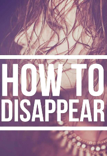 "Book. ""How to Disappear"" read online"