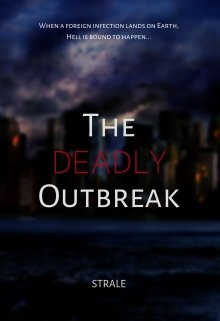 """Book. """"The Deadly Outbreak"""" read online"""