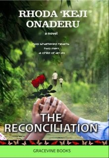"""Book. """"The Reconciliation Novel"""" read online"""