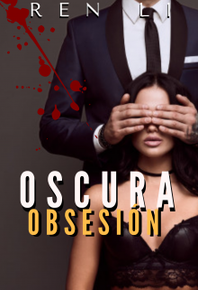 "Libro. ""Oscura Obsesion"" Leer online"