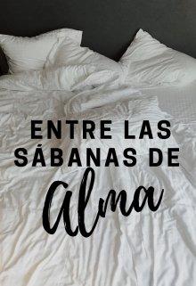 """Libro. """"Entre las sábanas de Alma"""" Leer online"""