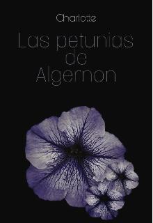 """Libro. """"Las petunias de Algernon"""" Leer online"""