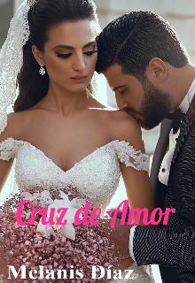"""Libro. """"Cruz De Amor"""" Leer online"""