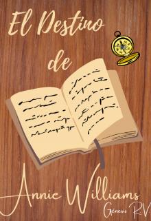 """Libro. """"El Destino De Annie Williams"""" Leer online"""
